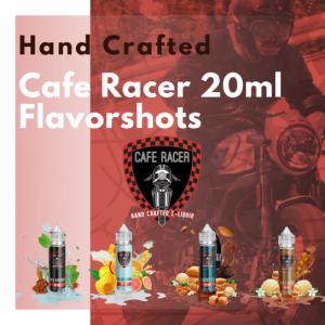 CAFE RACER 20ML FLAVORSHOTS
